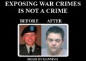 Exposing War Crimes is not a crime. Before and After photo of Bradley Manning