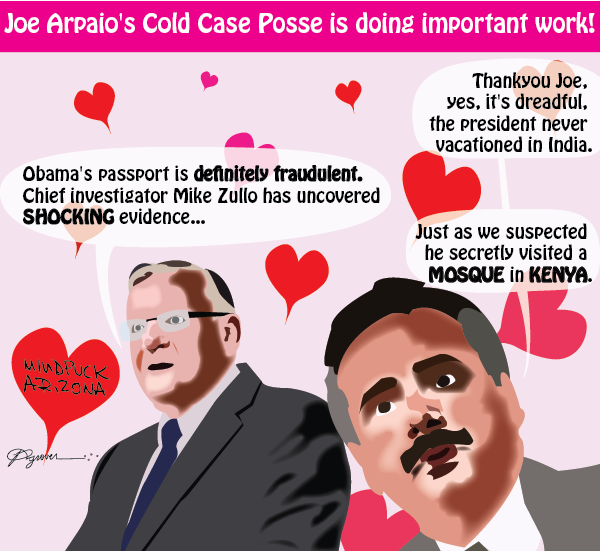Mindfuck Arizona #4: Joe Arpaio's Cold Case Posse