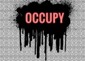 "Black splatter dominates a subtle pattern in the background. In red letters, centered over splatter: ""OCCUPY"""