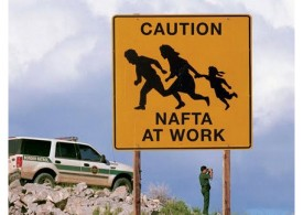 "Caution sign of immigrant family with the words ""NAFTA AT WORK"" at the bottom of the sign. In the background a border patrol vehicle is parked to the left, and a border patrol agent looks on from the right with binoculars."