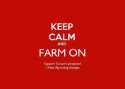 "Dark red background, white text reads: ""KEEP CALM AND FARM ON. Support Tucson's proposed Urban Ag zoning changes."""