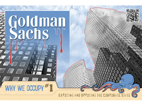 Occucard: Goldman Sachs, Why We Occupy #1: Exposing and Opposing the Corporate State