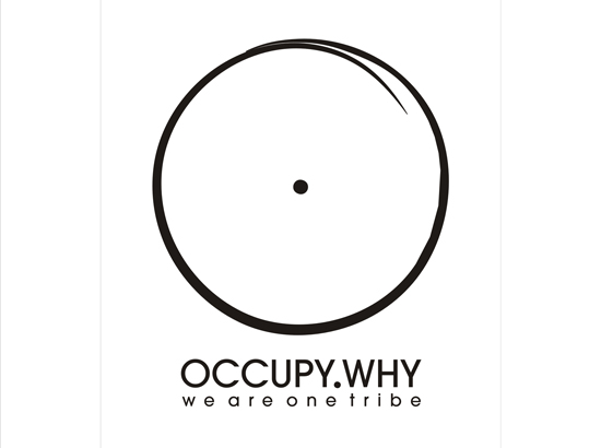 """Sketched circle with dot in middle. Text at bottom reads, """"OCCUPY WHY. we are one tribe"""""""