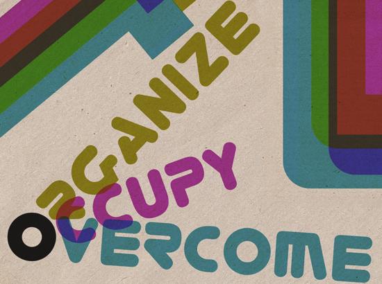 Organize. Occupy. Overcome.