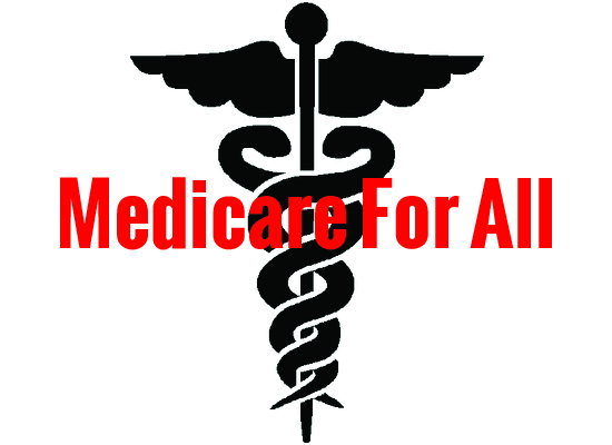 """Bold red lettering: """"Medicare For All"""" with black universal symbol for medicine in background"""