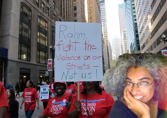 """Chicago Teachers Union strike, with Yasmin Nair in foreground. Sign in background reads, """"Rahm, fight the violence on our streets--Not us!"""""""