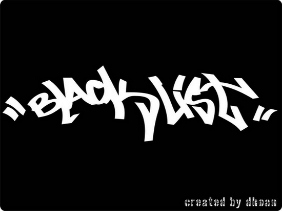 "White, graffiti-stylized text on black background reads, ""BLAcKLiST"""