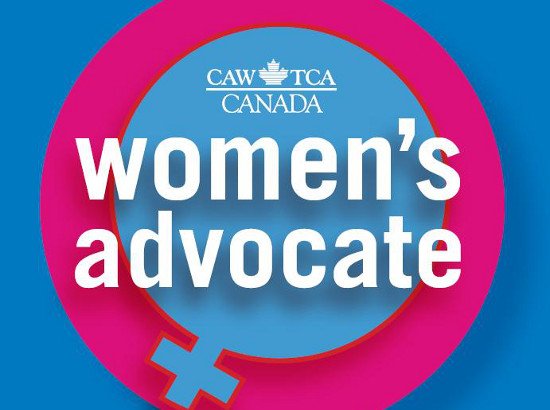 """Foreground: large white text reads, """"women's advocate"""", above in smaller white text is the National Automobile, Aerospace, Transportation and General Workers Union of Canada logotype. Background is the female gender symbol in sky blue cut out from a magenta circle behind it, with a darker blue background."""