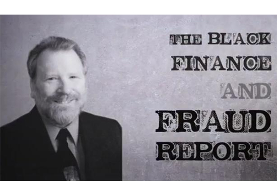 """Photo of Bill Black superimposed on textured background with stylized text on the right, """"The Black Finance and Fraud Report"""""""